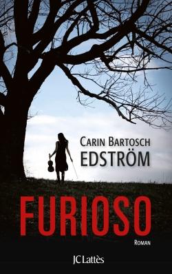 Furioso, Carin Bartosch Edström
