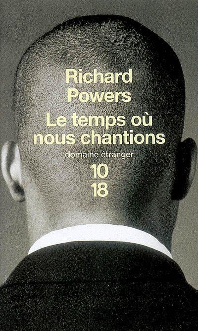 Le temps où nous chantions, Richard Powers