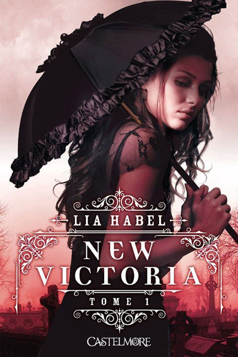 New Victoria, Lia Habel couverture