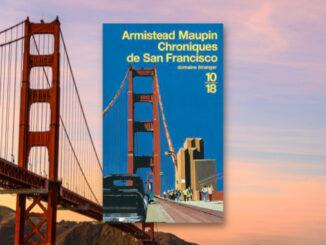 Les Chroniques de San Francisco, Armistead Maupin