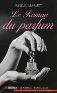 Le roman du parfum 2