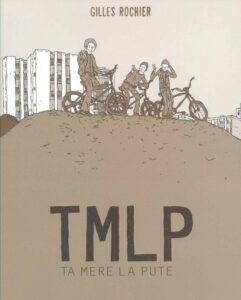 TMLP, Gilles Rochier