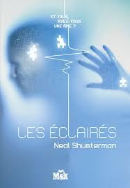 Les éclairés, Neal Shusterman