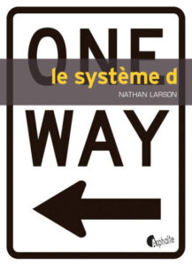 Systeme-D-Nathan-Larson