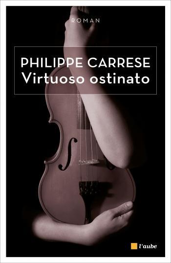 virtuoso-ostinato-philippe-carrese-L-1Qtprx
