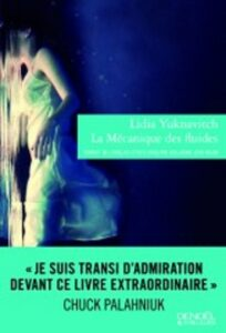 La Mécanique des fluides, Lidia Yuknavitch, Denoël