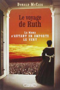 Le Voyage de Ruth, la Mama d'Autant en emporte le vent