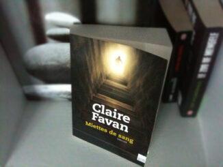 Claire Favan - Miettes de sang