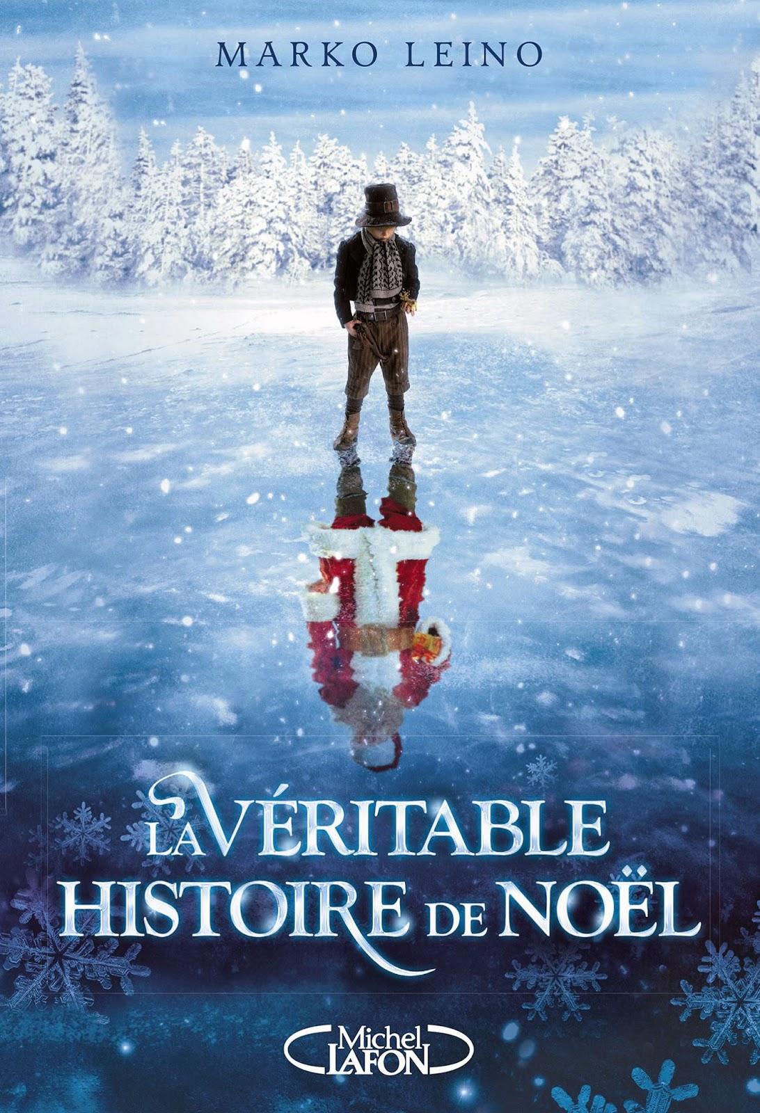La Véritable Histoire de Noël Marko Leino