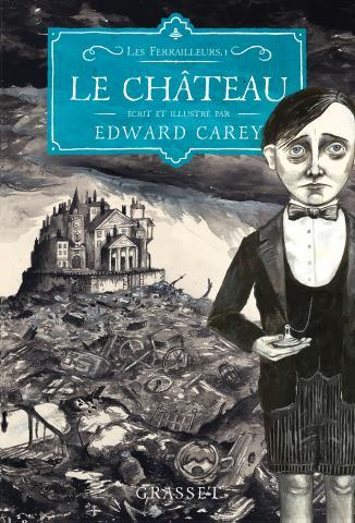 Le Château, les Ferrailleurs