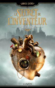 le-secret-de-linventeur-tome-1-rc3a9bellion