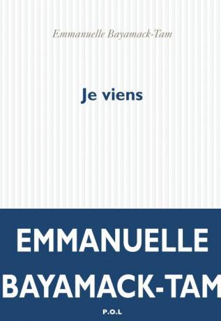 Je viens, Emmanuelle Bayamack-Tam, POL