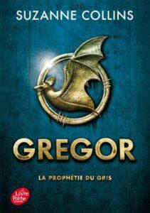 Gregor, La prophétie du gris, Suzanne Collins, le livre de poche jeunesse