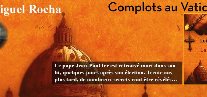 Complots au Vatican, tome 1, Le Dernier pape, Luis Miguel Rocha, L'aube