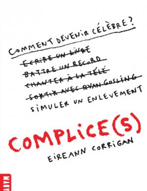 Complice(s), Eireann Corrigan, Macadam