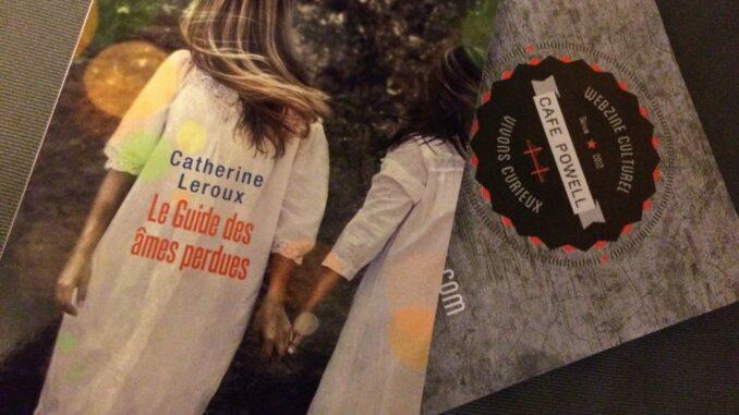 Le Guide des âmes perdues, Catherine Leroux, éditions Denoël