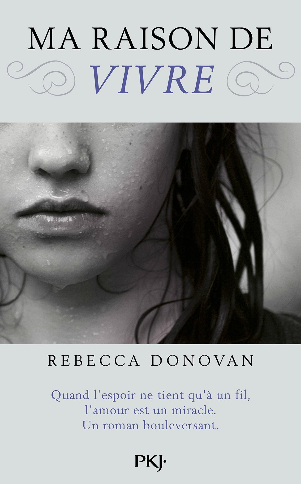 Ma raison de vivre, Rebecca Donovan, Pocket jeunesse