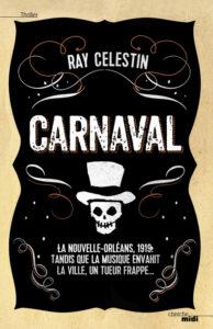 Carnaval, Ray Celestin. Le Cherche-Midi