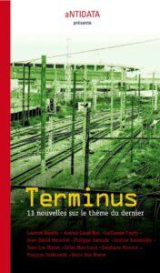 Terminus - 11 nouvelles sur le thème du dernier, Collectif, Antidata