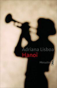 Hanoï, Adriana Lisboa, Métailié