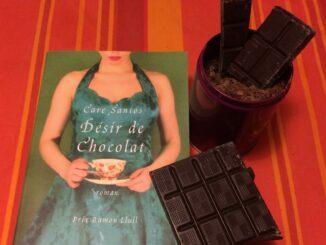 Désir de chocolat, Care Santos, Robert Laffont