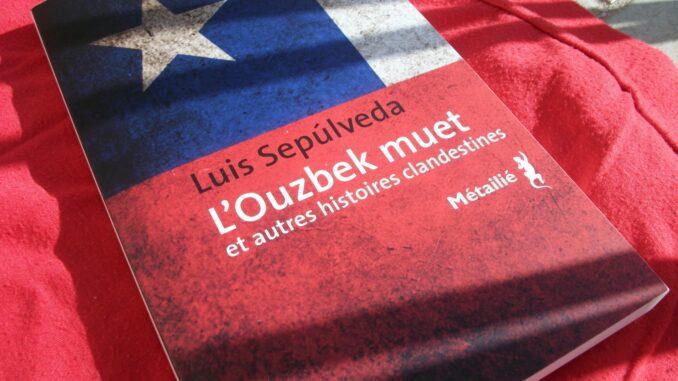 L'Ouzbek muet et autres histoires clandestines, Luis Sepúlveda, Métailié