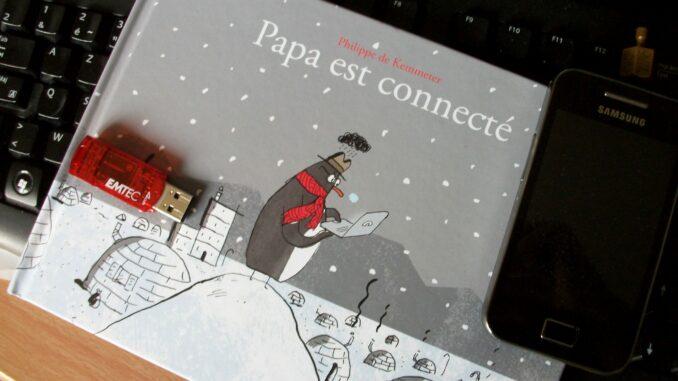 Papa est connecté, Philippe de Kemmeter, De la Martinière Jeunesse
