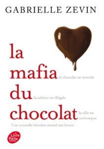 La Mafia du chocolat, Gabrielle Zevin, Le Livre de poche jeunesse