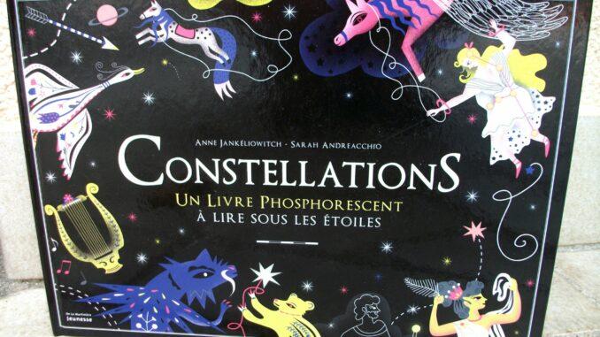 Constellations, Anne Jankiélowitch, Sarah Andreaccio, De La Martinière Jeunesse