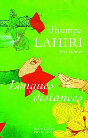 Longues distances, Jhumpa Lahiri, Robert Laffont