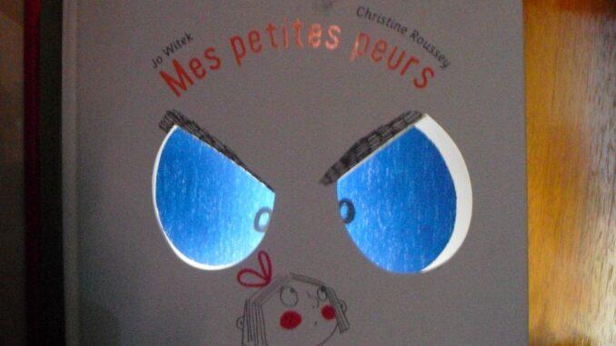 Mes petites peurs, Jo Witek et Christine Roussey, La Martinière Jeunesse