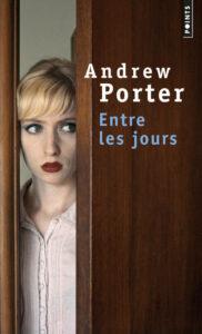Entre les jours, Andrew Porter, Points