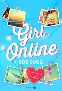 Girl Online, Zoe Sugg, Zoella, La Martinière jeunesse