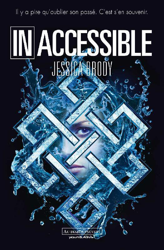 Inaccessible, Jessica Brody, Au diable vauvert