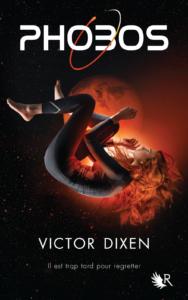 Phobos, Victor Dixen, Robert Laffont