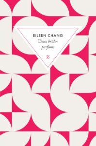 Deux brûle-parfums, Eileen Chang, Zulma