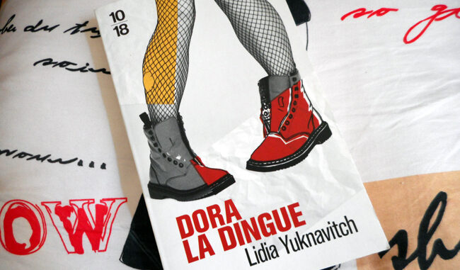 Dora la dingue, Lidia Yuknavitch, 10/18