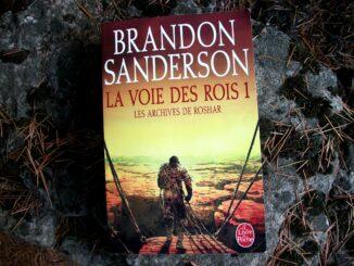 Brandon Sanderson, La Voie des rois, Les Archives de Roshar, Le Livre de Poche