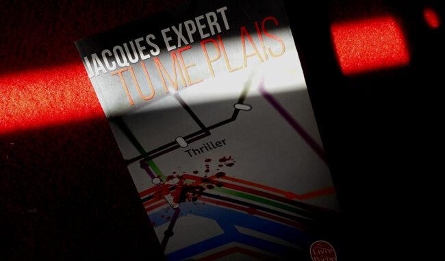 Tu me plais, Jacques Expert, le livre de poche