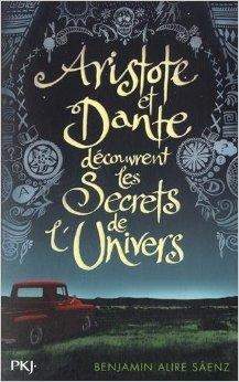 Aristote et Dante découvrent les secrets de l'univers, Benjamin Alire Sáenz, PKJ
