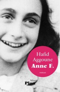Anne F., Hafid Aggoune, Plon