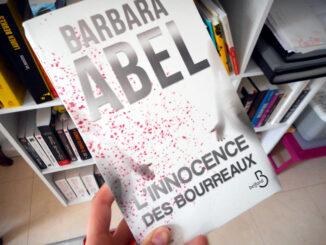 L'Innocence des bourreaux, Barbara Abel, Belfond