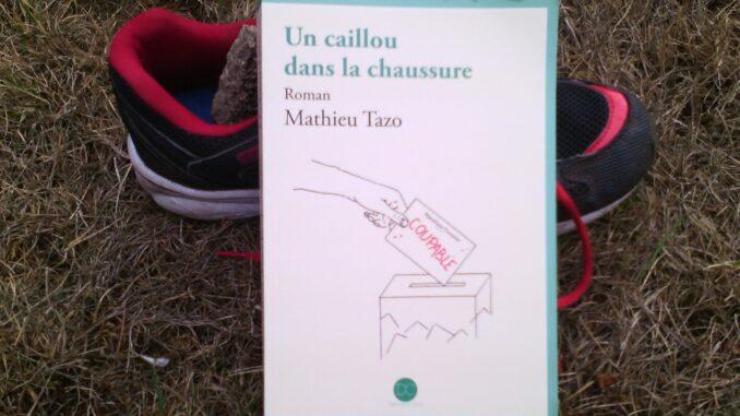 Un caillou dans la chaussure, Mathieu Tazo, Daphnis et Chloé