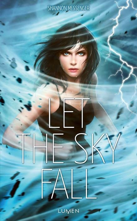 Let the sky fall, Shannon Messenger, Lumen