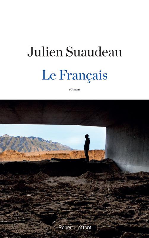 Le Français, Julien Suaudeau, Robert Laffont