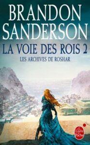 Brandon Sanderson, La Voie des rois, Le Livre de Poche, Les Archives de Roshar