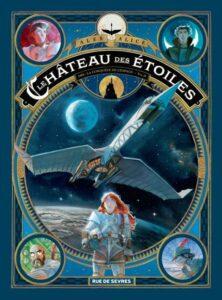 Le Château des étoiles, tome 2 : 1869 : La Conquête de l'espace, Alex Alice, Rue de Sèvres