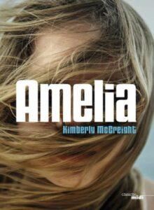 Amelia, Kimberley McCreight, Le Cherche Midi