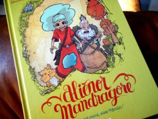 Aliénor Mandragore : Merlin est mort, vive Merlin !, Séverine Gauthier et Thomas Labourot, Rue de Sèvres