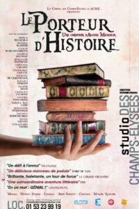 Le Porteur d'histoire, théâtre